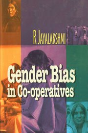 Gender Bias in Co-operatives: R. Jayalakshmi