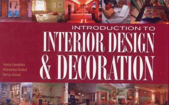 Introduction to Interior Design and Decoration: Gandotra,Jaiswal,Shukul
