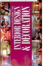 Introduction to Interior Design and Decoration: Veena Gandotra Maneesha Shukul and Neerja Jaiswal