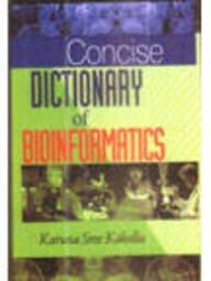 Concise Dictionary of Bioinformatics: Karuna Sree Kakollu