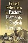 9788178885292: Critical Reference to Pastoral Elements in English Literature