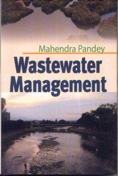 Wastewater Management: Mahender Pandey