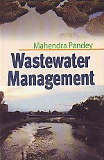 Wastewater Management: Edited by Mahendra