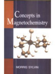Concepts in Magnetochemistry: Morris Sylvin