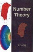 Number Theory: S K Jain