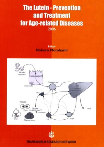 9788178952192: The Lutein-Prevention and Treatment for Age-related Diseases 2006