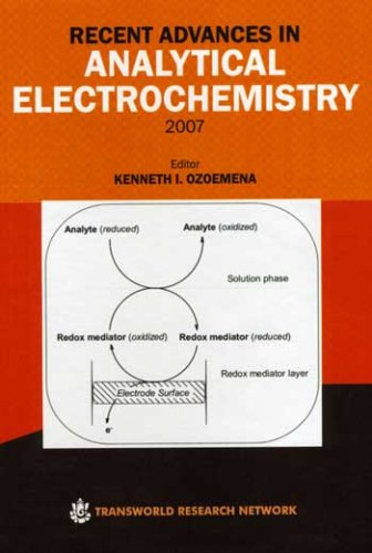 9788178952741: Recent Advances in Analytical Electrochemistry 2007