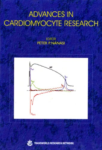 9788178954189: Advances in Cardiomyocyte Research