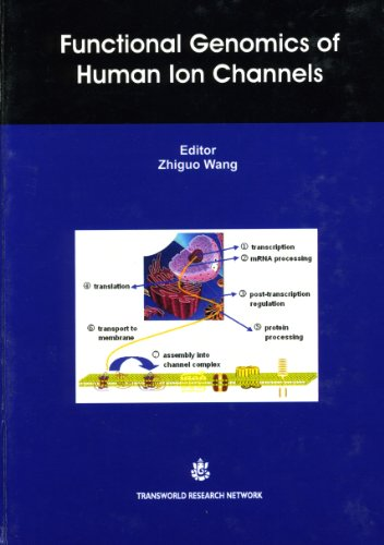 Functional Genomics of Human Ion Channels: Edited by Zhiguo Wang