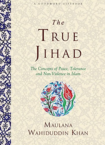 9788178980683: THE TRUE JIHAD: The Concept of Peace, Tolerance and Non-Violence in Islam