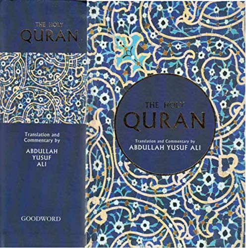 The Holy Quran: Text, Translation and Commentary: Abdullah, Yusuf Ali