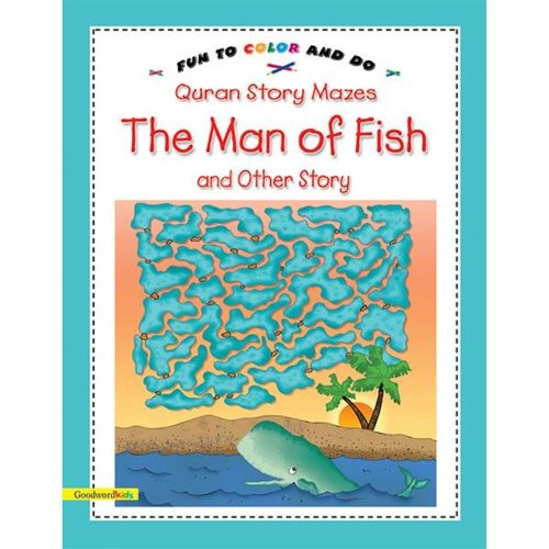 9788178981536: Quran Story Mazes the Man of Fish & Other Story: Fun to Color & Do