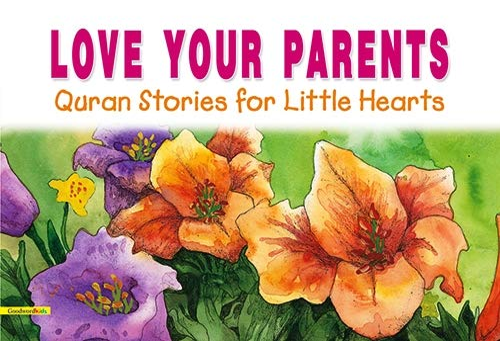 9788178983769: Love Your Parents