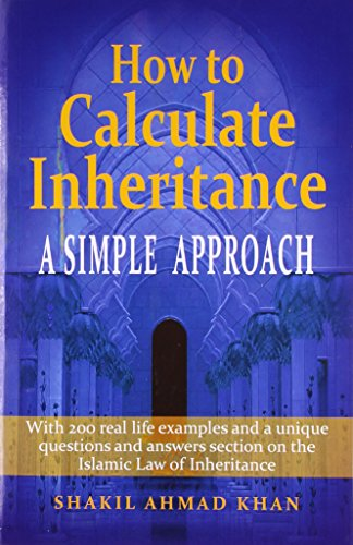 How to Calculate Inheritance [in Islamic Law]