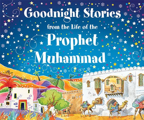 9788178985336: Goodnight Stories from the Life of the Prophet Muhammad