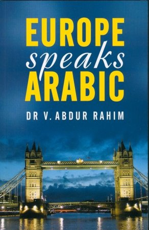 Europe Speaks Arabic: Rahim V. Abdur