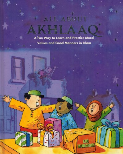 9788178987811: All About Akhlaaq (A Fun Way to Learn and Practice Moral Values of Islam)