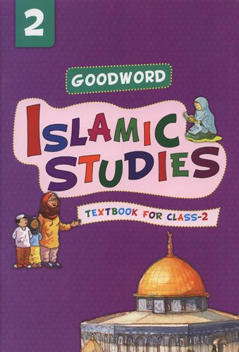 Goodword Islamic Studies: Level 2 (New Edition): Saniyasnain Khan