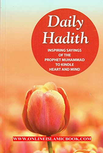 9788178988245: Daily Hadith Inspiring Sayings of the Prophet Muhammad to Kindle Heart and Mind