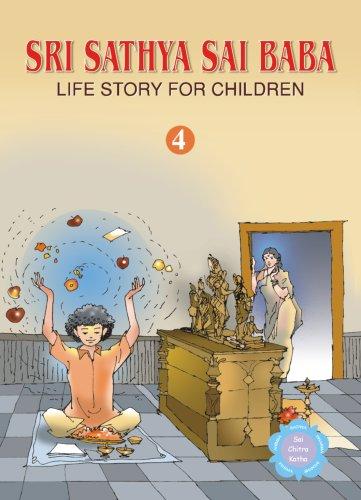 9788178990842: Sri Sathya Sai Baba Life Story for Children: v. 4