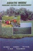 9788179060216: Aquatic Weeds ; Problems, Control and Management
