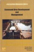 Command Area Development and Management: Virendra Kumar; Mahesh