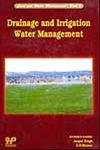 Drainage and Irrigation Water Management: Edited by Virendra