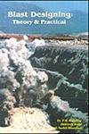 9788179061244: Blast Designing ; Theory & Practical