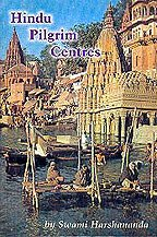 Hindu Pilgrims Centres: Harshananda Swami