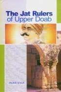 Jat Rulers of Upper Doab : Three: Jagbir Singh