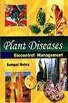 Plant Diseases : Biocontrol Management: Edited by Sampat
