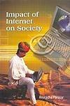 Impact of Internet on Society: Anuradha Parasar
