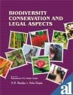 Biodiversity Conservation and Legal Aspects: A K Kandya