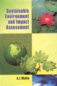 Sustainable Environment and Impact Assessment: A L Bhatia