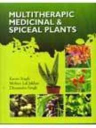 Multitherapic Medicinal and Spiceal Plants (2 Vols-Set): Karan Singh; Mohan