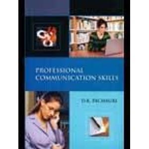 Professional Communication Skills: D K Pachauri