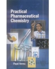 Practical Pharmaceutical Chemistry: Payal Verma