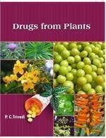 Drugs from Plants: Edited by Pravin Chandra Trivedi