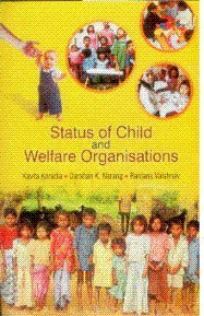 Status of Child and Welfare Organisations: Kavita Koradia, Darshan