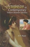 Feminism in Contemporary Indian Women Writers: M.F. Patel