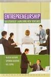 Entrepreneurship Successfully Launching New Venures: Rajesh Kaushik, Upendra