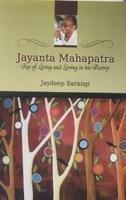 Jayanta Mahapatra: Joy of Living and Loving: Jaydeep Sarangi