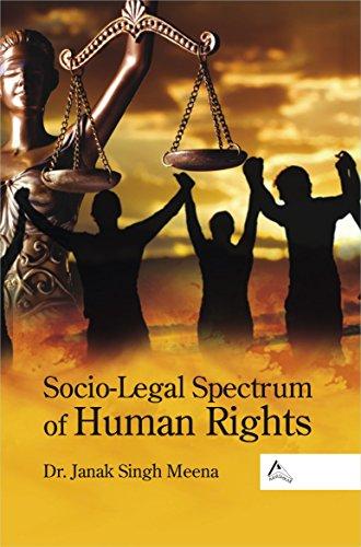 Socio-Legal Spectrum of Human Rights: Janak Singh Meena