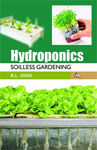 Hydroponics : Soilless Gardening: Jana B. L.