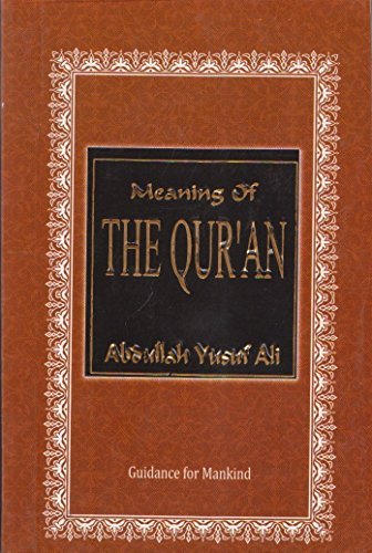 Meaning of the Qur'an: Abdullah Yusuf Ali