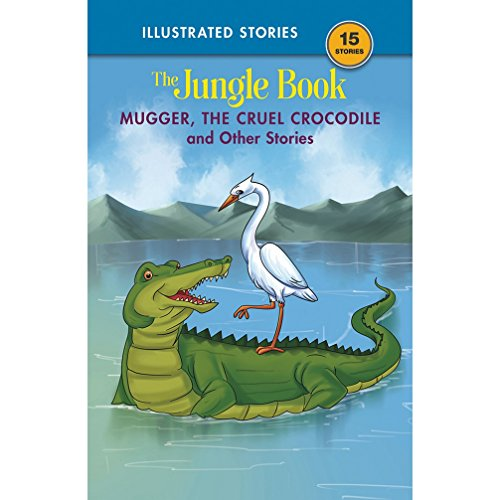 9788179634202: Mugger, the Cruel Crocodile and Other Stories: The Jungle Book
