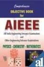 9788179680230: Comprehensive Objective Book for AIEEE: Physics, Chemistry and Mathematics