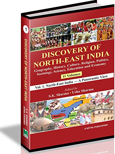 9788179750209: Discovery of North-East India: Geography, History, Culture, Religion Politics, Sociology, Science, Education and Economy (11 Vols. Set)