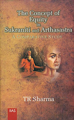 9788179860892: The concept of equity in Sukraniti and Arthasastra : a comparative study /