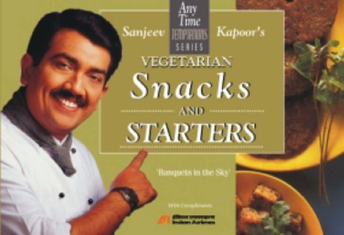 9788179910627: Snacks and Starters: Vegetarian (Any time temptations series)